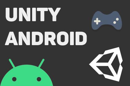 Создание Андроид игры на движке Unity